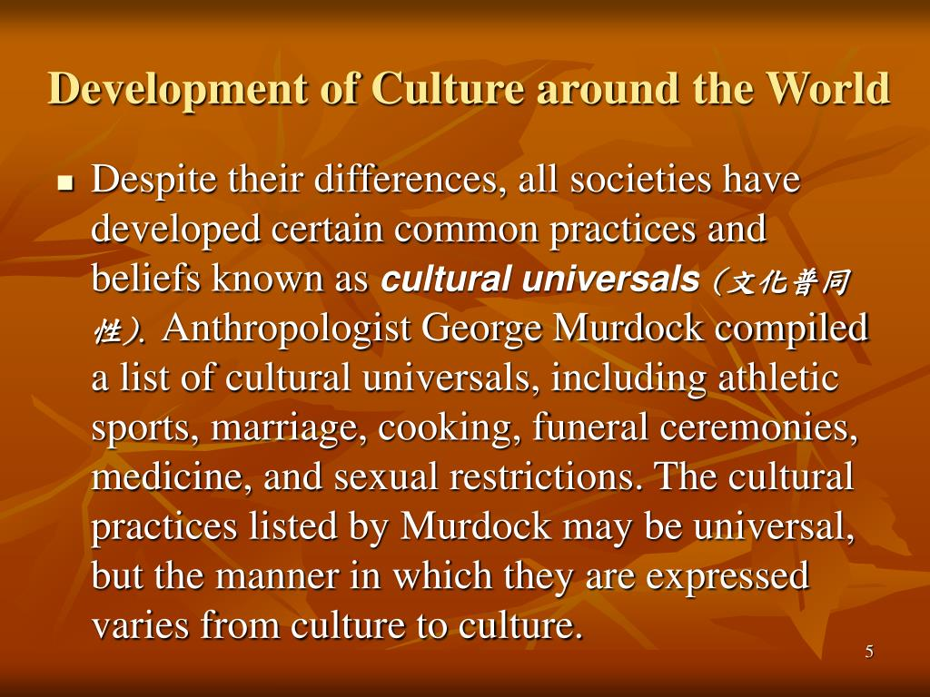 Development of Culture around the World