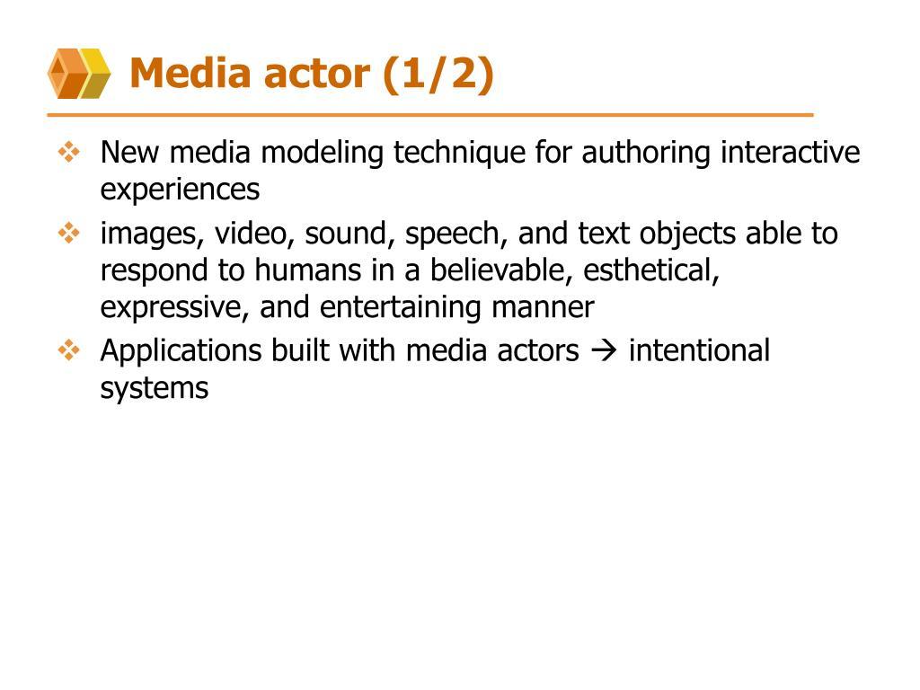 Media actor (1/2)