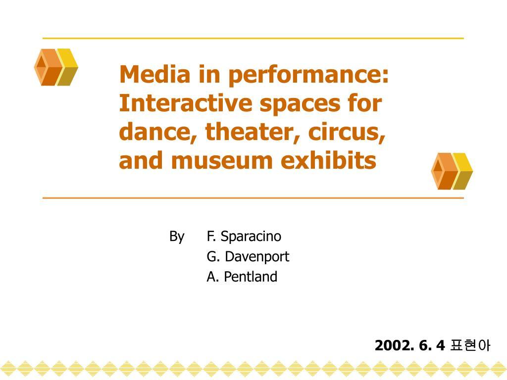 Media in performance: