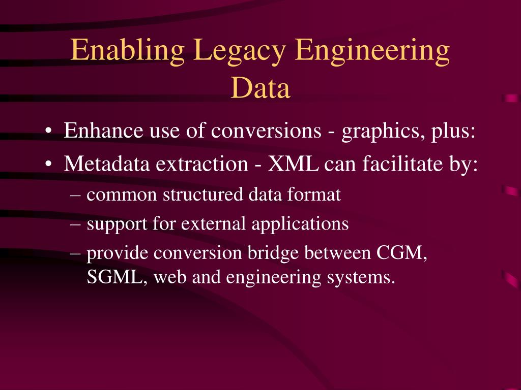 Enabling Legacy Engineering Data