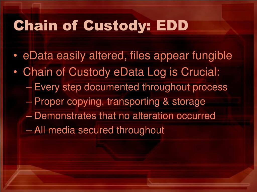 Chain of Custody: EDD