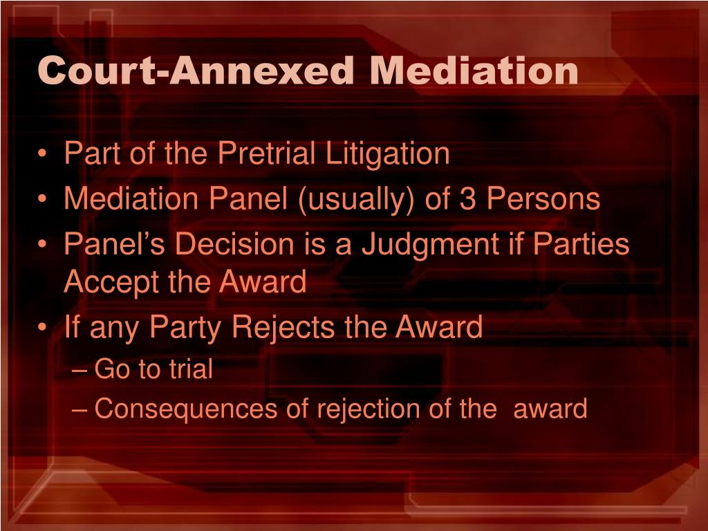 Court-Annexed Mediation