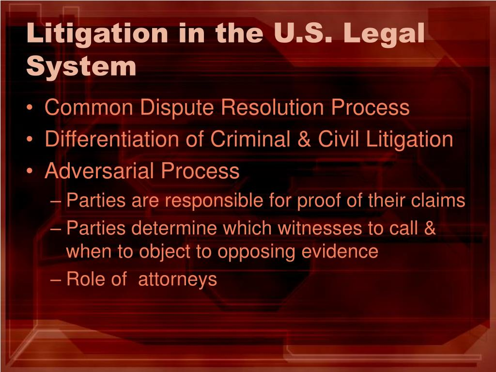 Litigation in the U.S. Legal System
