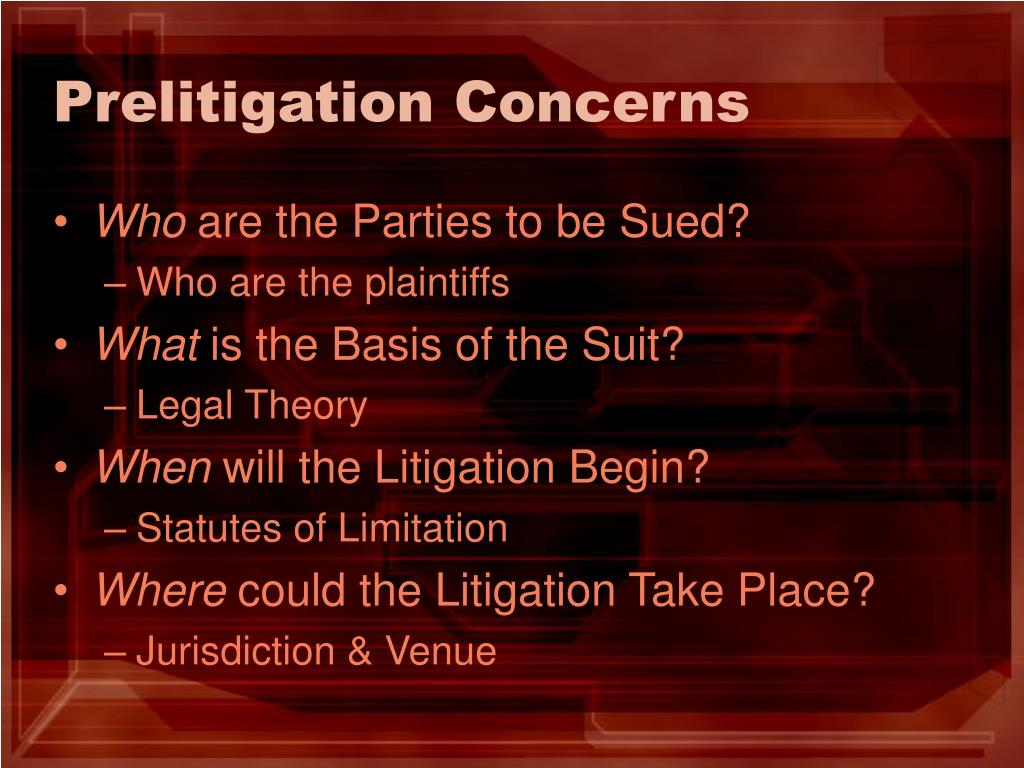 Prelitigation Concerns