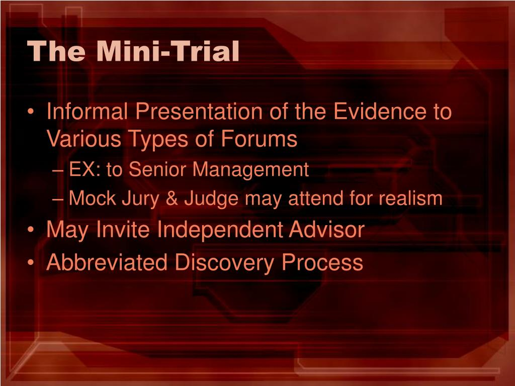 The Mini-Trial