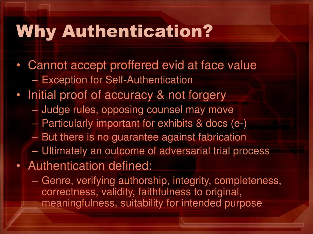 Why Authentication?