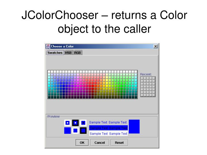 Jcolorchooser returns a color object to the caller