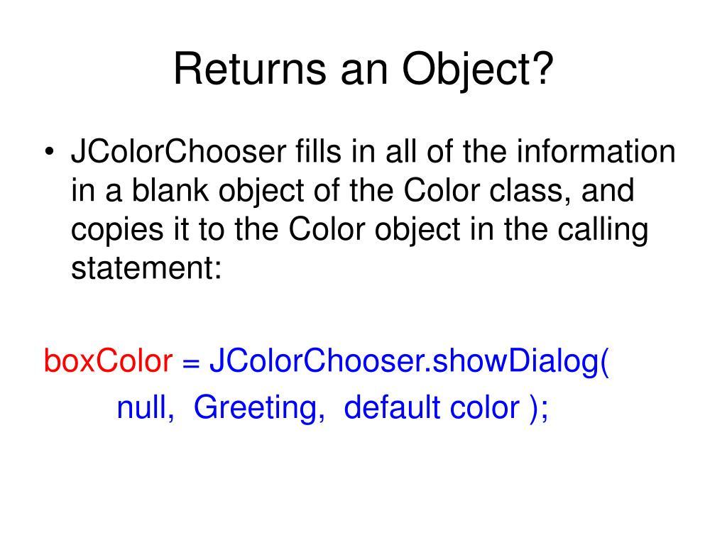 Returns an Object?
