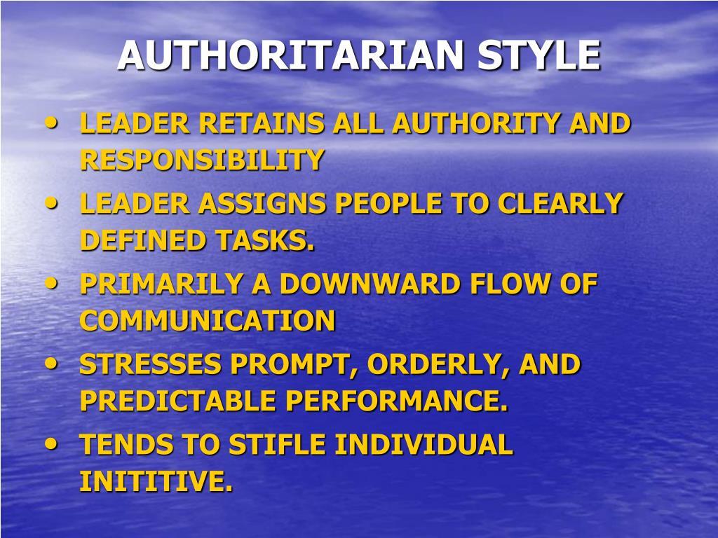 AUTHORITARIAN STYLE