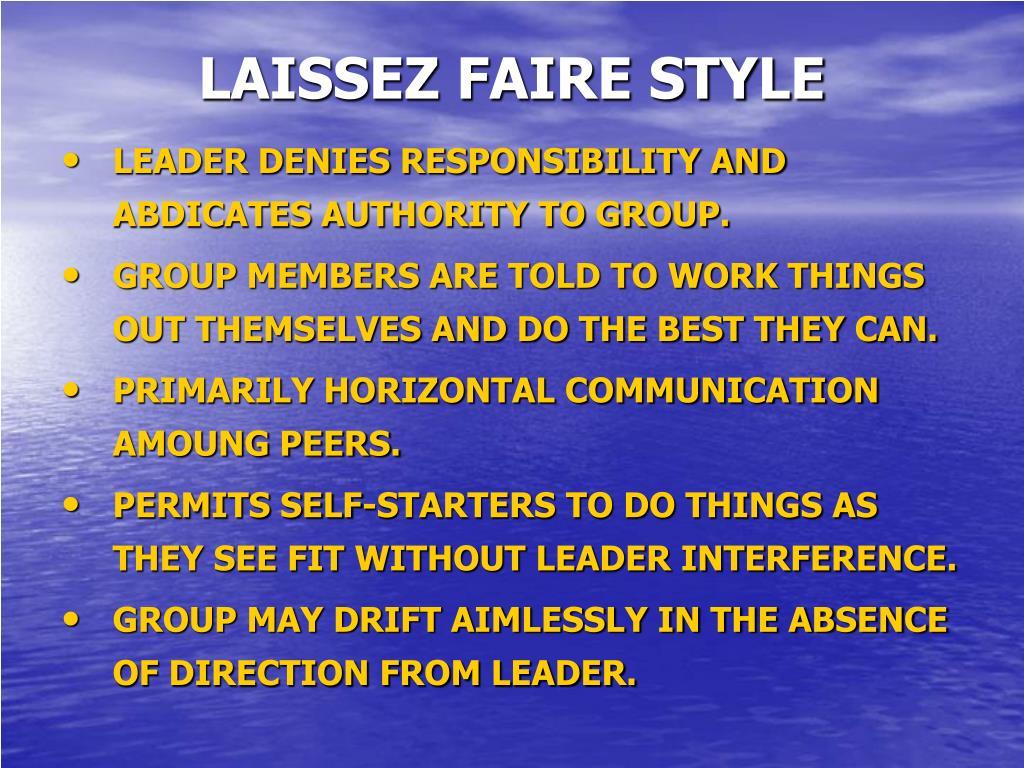 LAISSEZ FAIRE STYLE