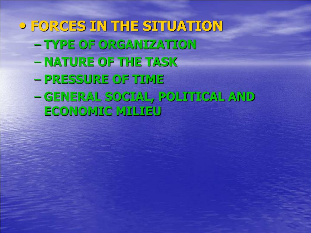FORCES IN THE SITUATION
