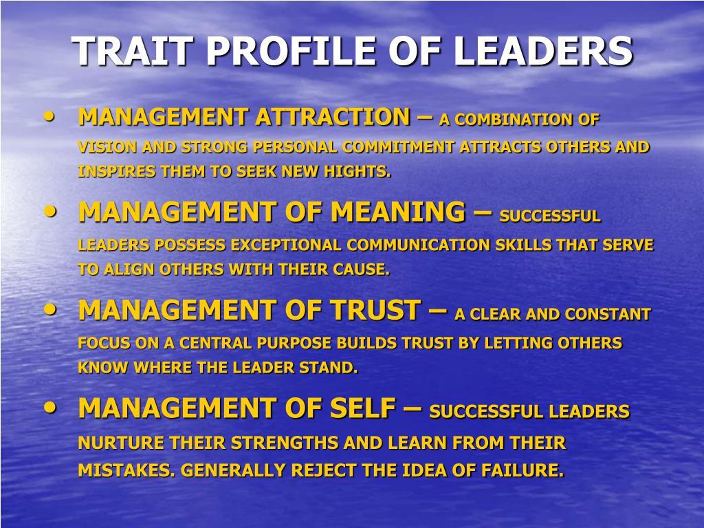 TRAIT PROFILE OF LEADERS