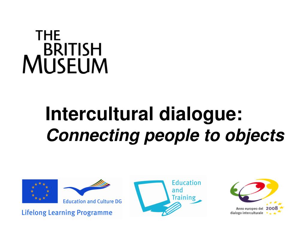 Intercultural dialogue: