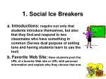1 social ice breakers