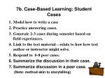 7b case based learning student cases