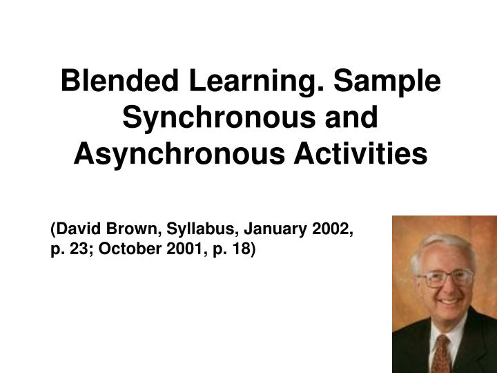 Blended learning sample synchronous and asynchronous activities