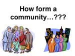 how form a community