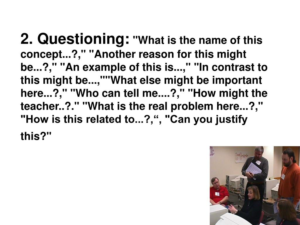 2. Questioning: