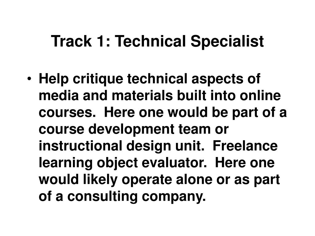 Track 1: Technical Specialist