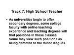 track 7 high school teacher