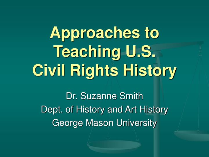 Approaches to teaching u s civil rights history