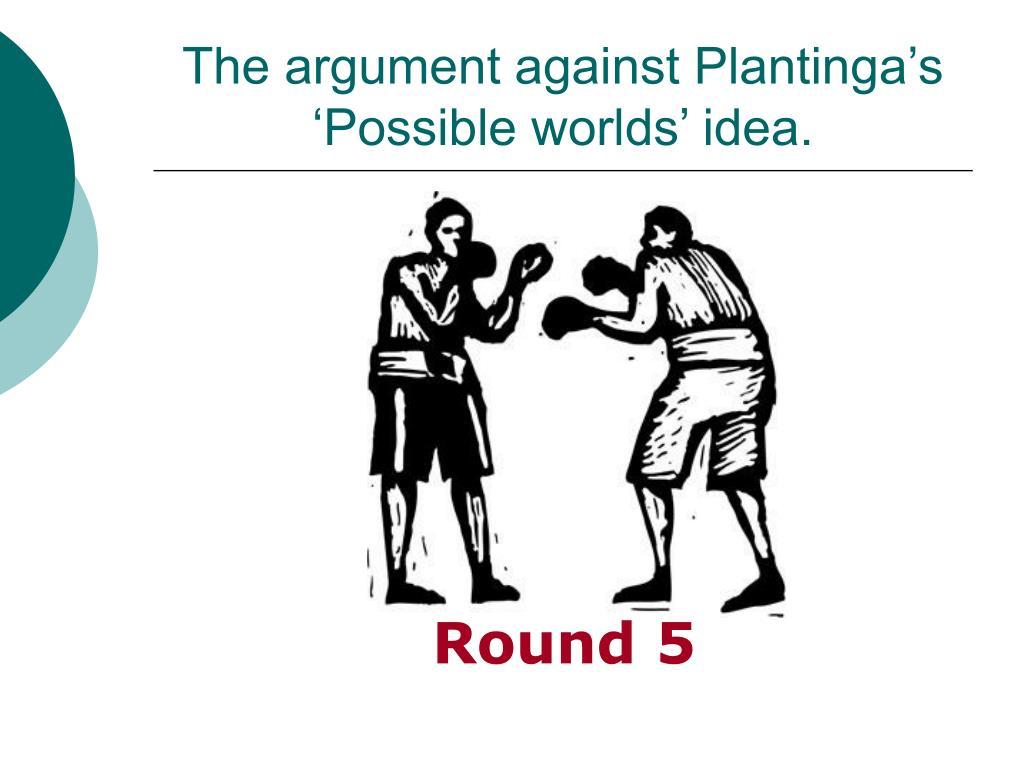 The argument against Plantinga's