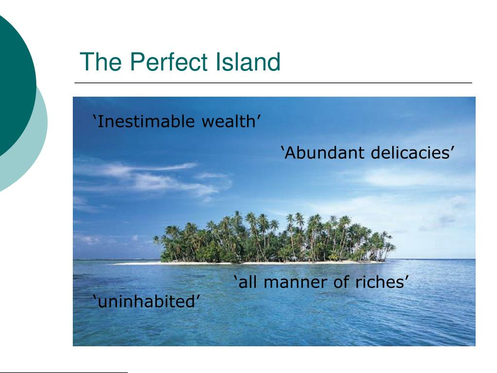 The Perfect Island