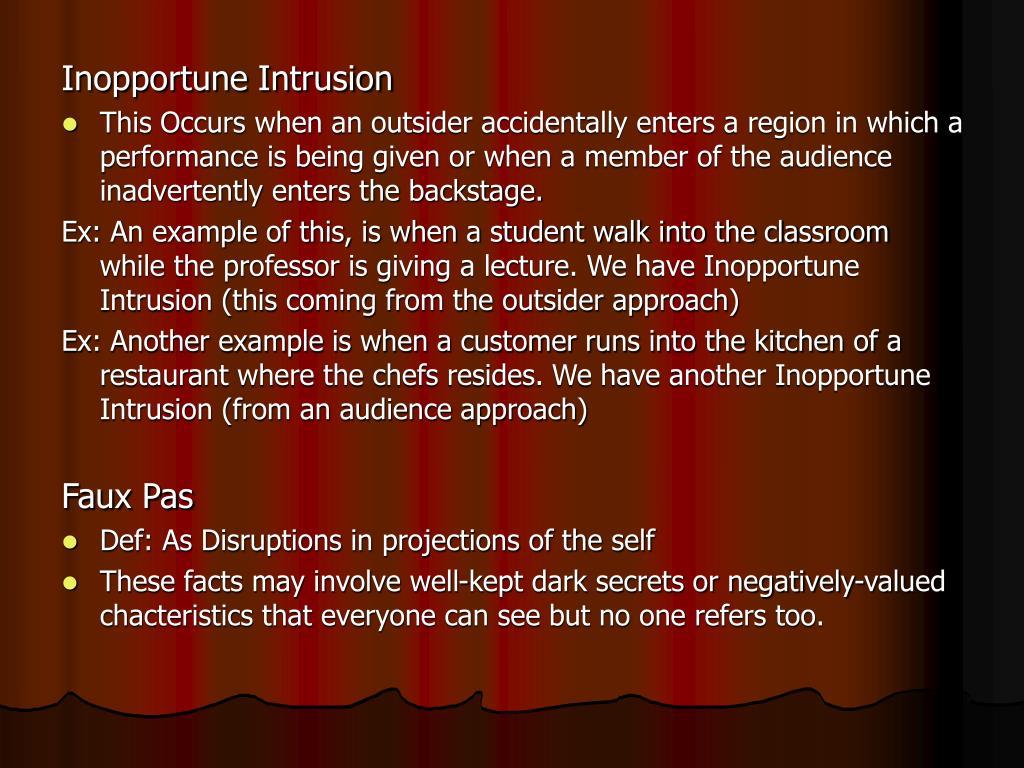 Inopportune Intrusion