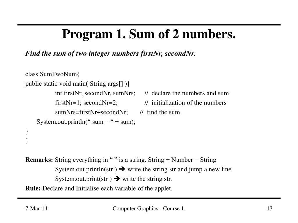Program 1. Sum of 2 numbers.