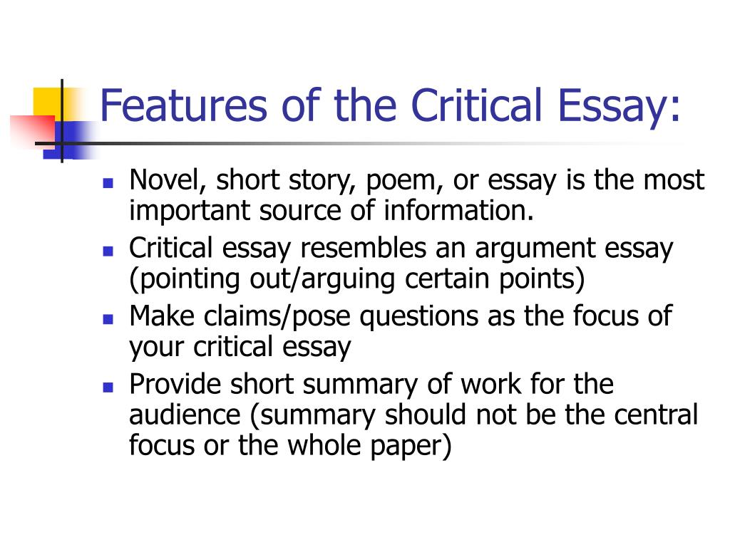 Features of the Critical Essay: