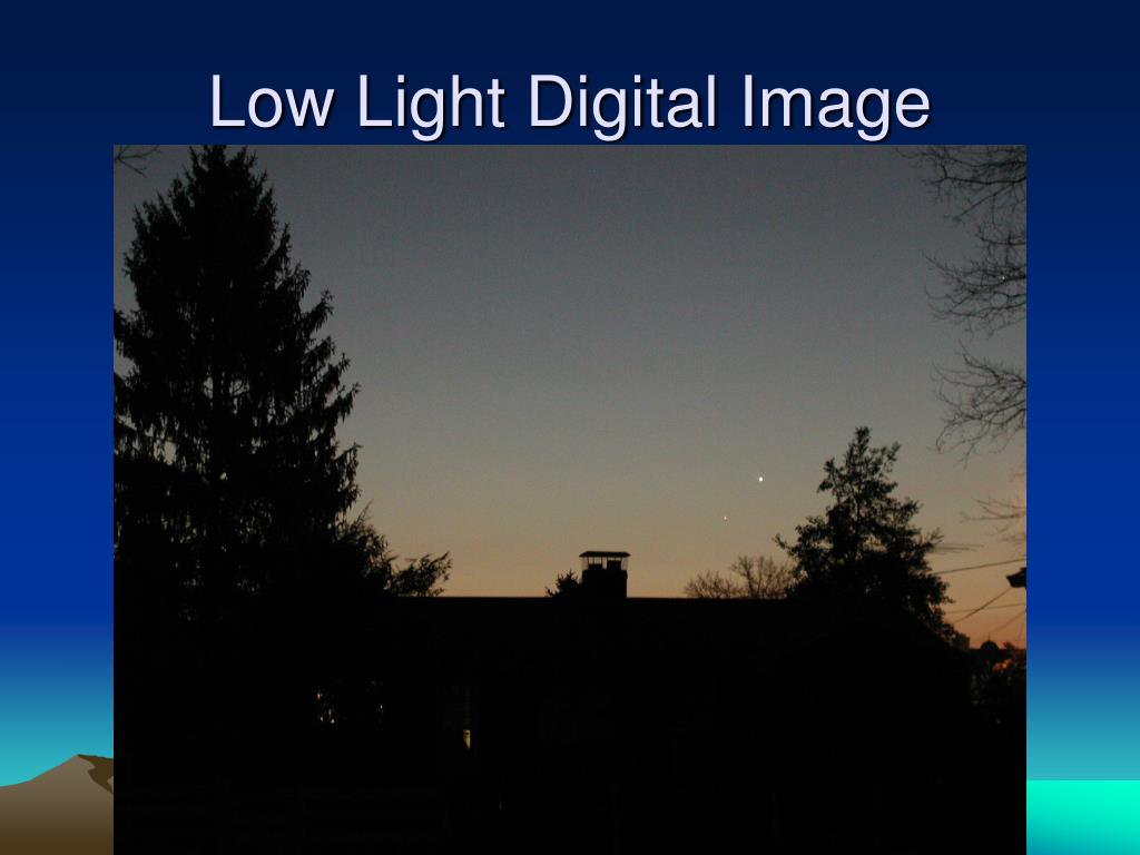 Low Light Digital Image