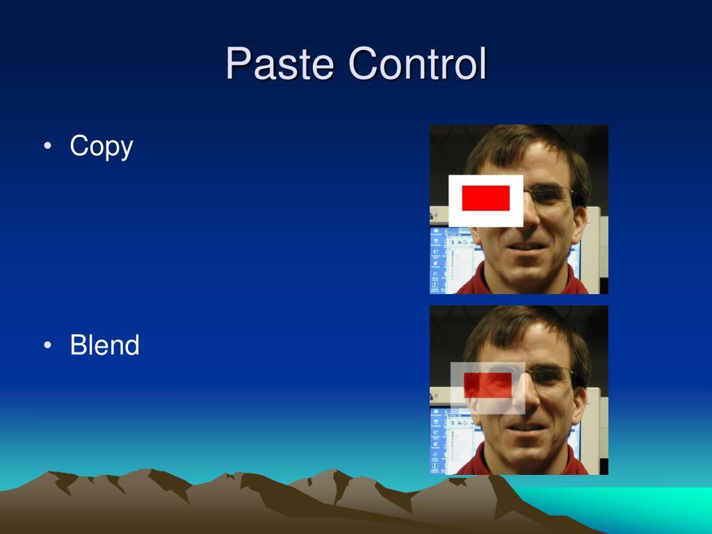 Paste Control