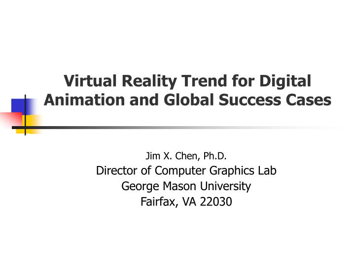 Virtual reality trend for digital animation and global success cases