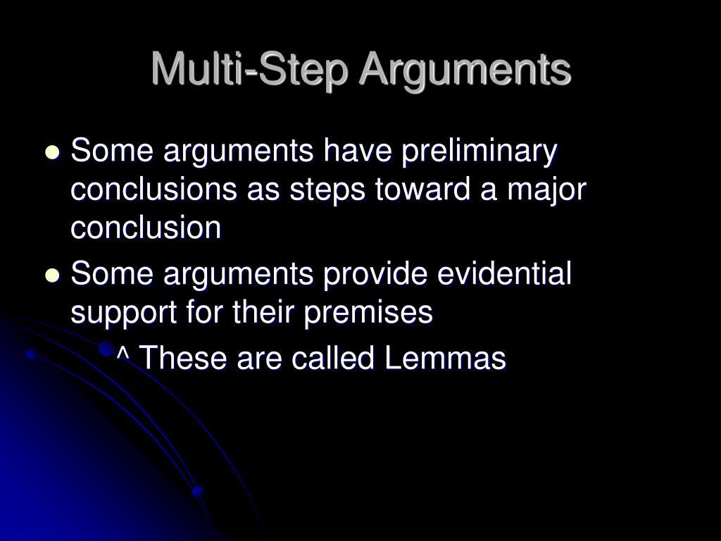Multi-Step Arguments