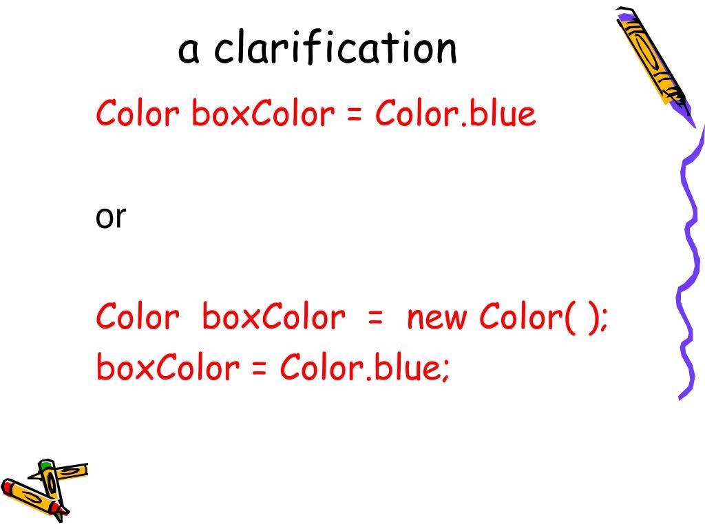 a clarification