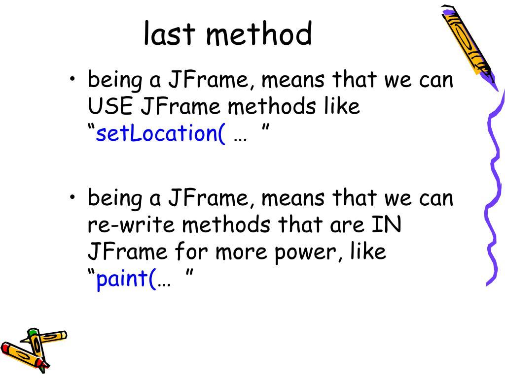 last method
