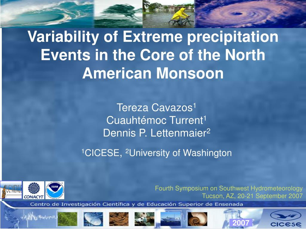Variability of Extreme precipitation Events in the Core of the North American Monsoon