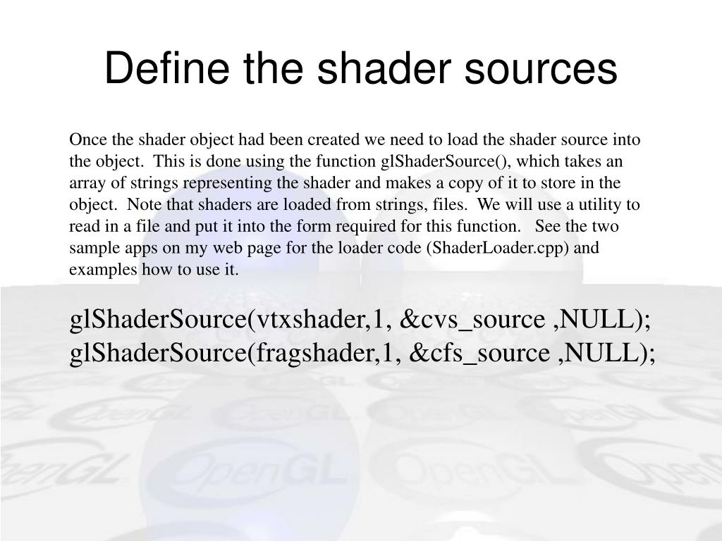 Define the shader sources