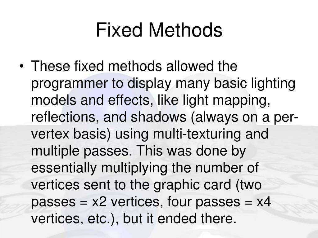 Fixed Methods