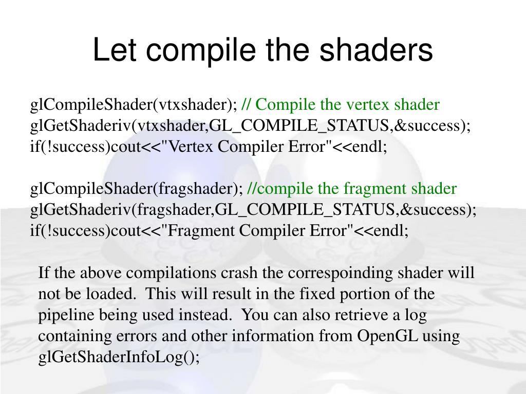 Let compile the shaders