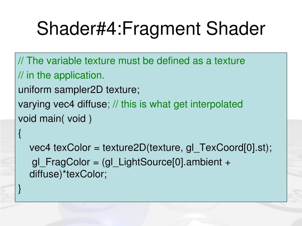 Shader#4:Fragment Shader