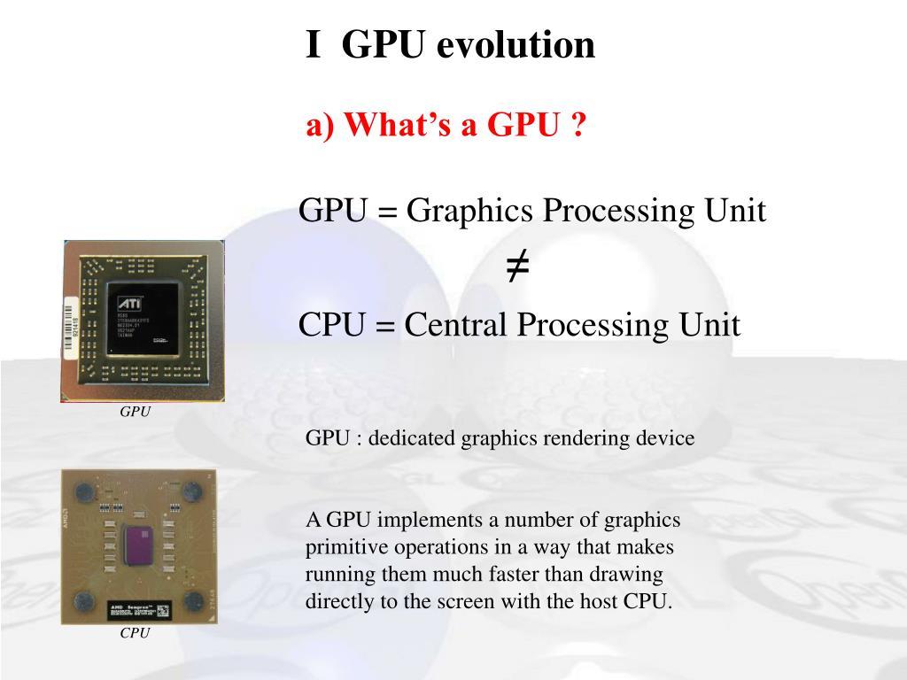 I  GPU evolution