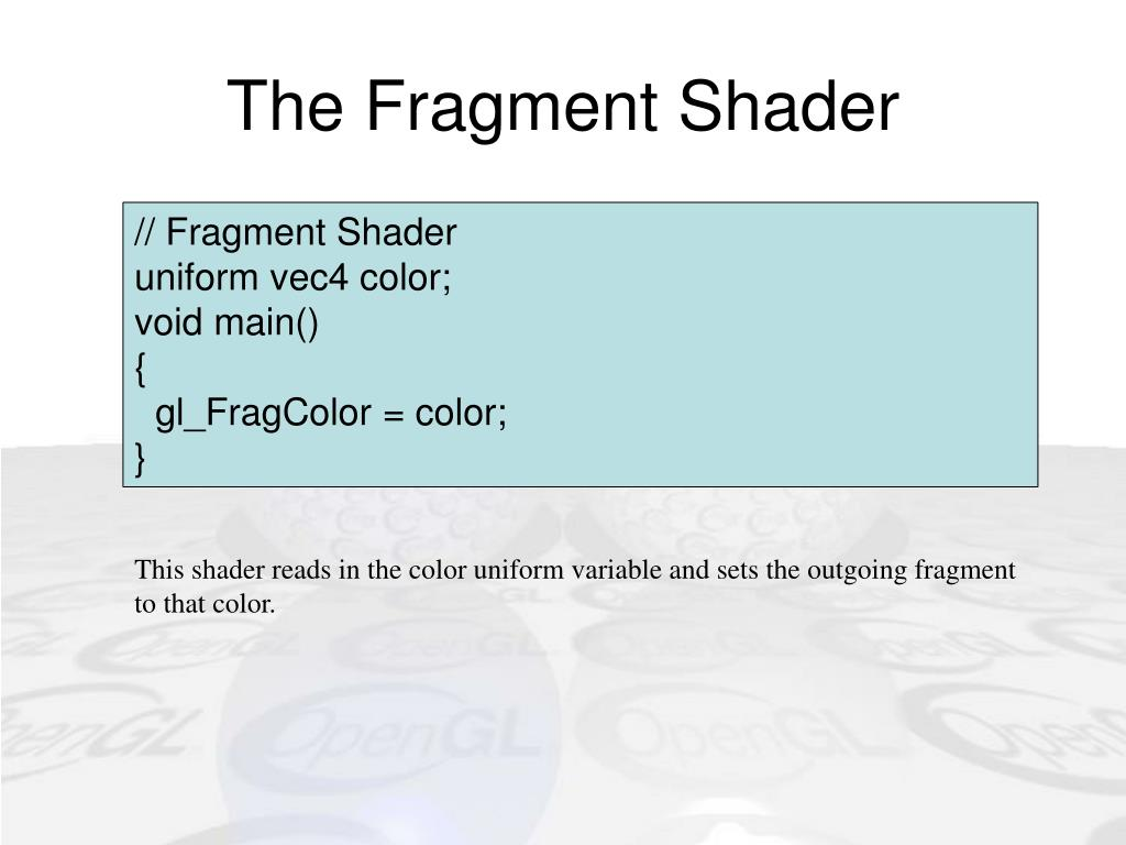 The Fragment Shader
