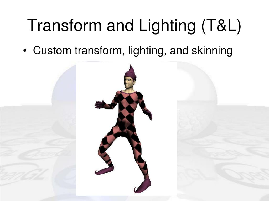 Transform and Lighting (T&L)