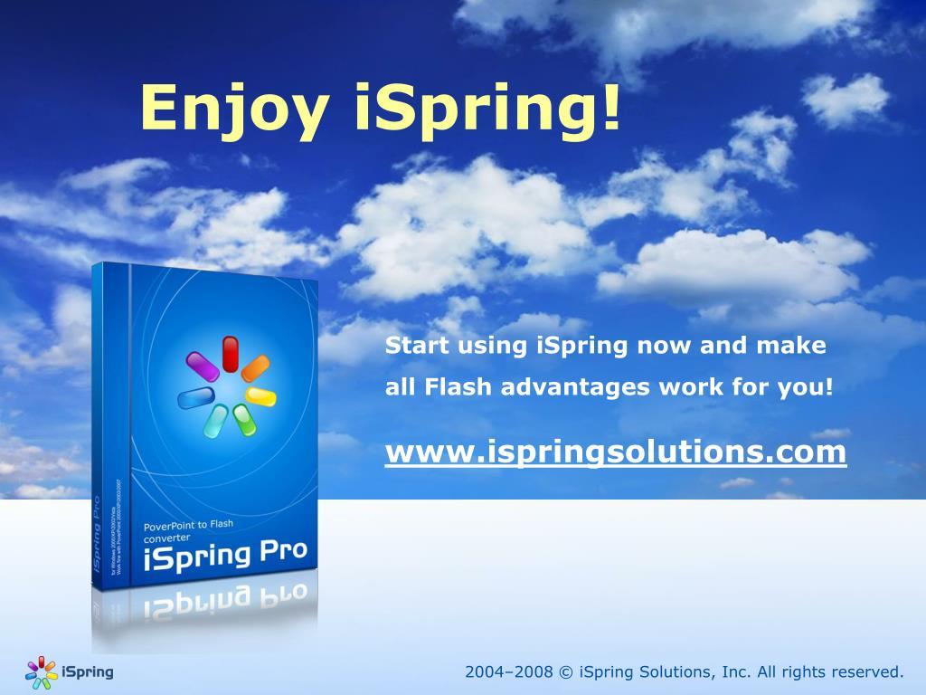 Enjoy iSpring!