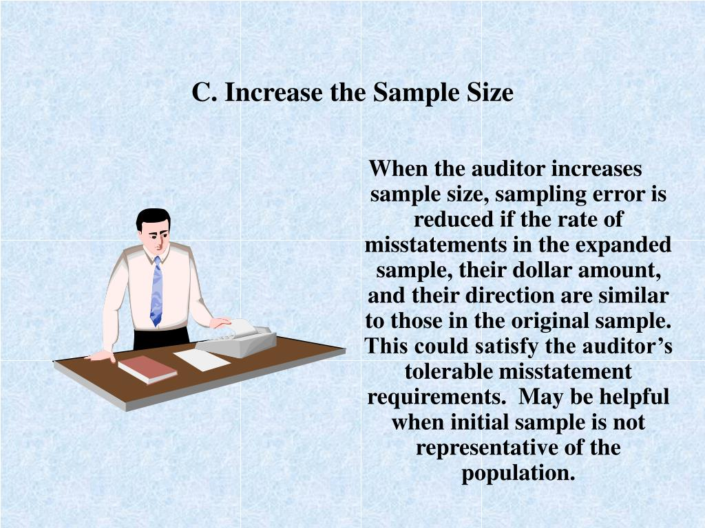 C. Increase the Sample Size