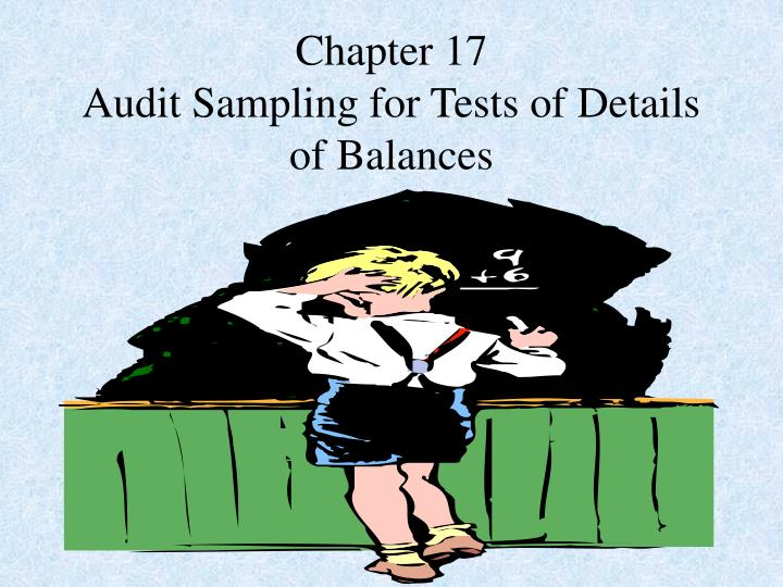 chapter 15 sampling for tests Audit sampling for tests of controls and substantive tests of transactions chapter 15 ©2010 prentice hall business publishing, auditing 13/e, arens//elder/beasley.