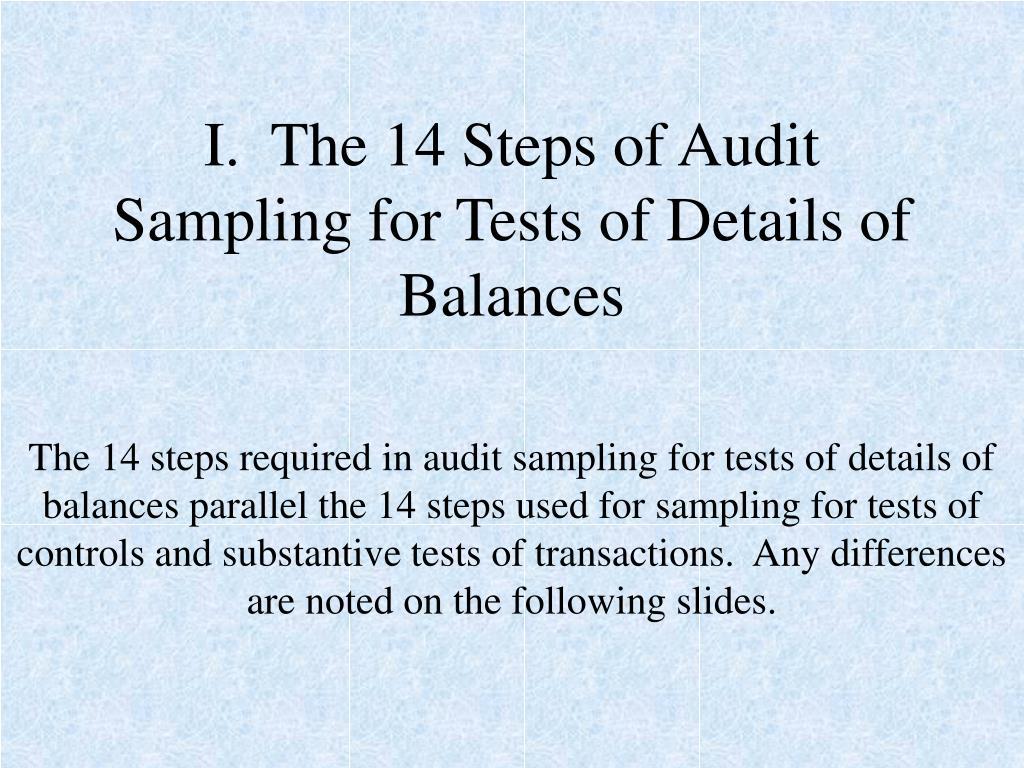 I.  The 14 Steps of Audit Sampling for Tests of Details of Balances