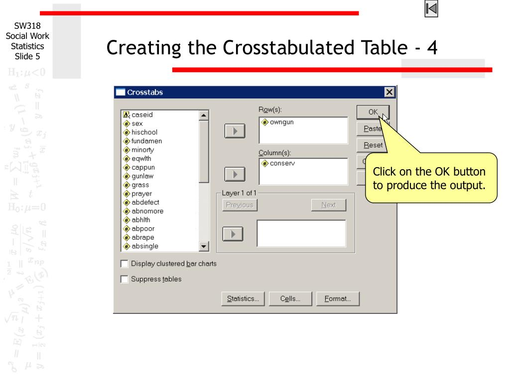 Creating the Crosstabulated Table - 4