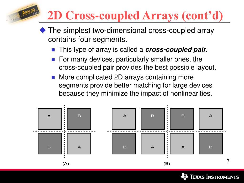 2D Cross-coupled Arrays (cont'd)